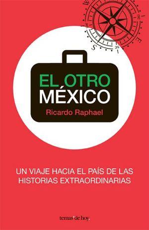 OTRO MEXICO, EL