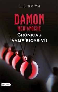 DAMON -MEDIANOCHE-    CRONICAS VAMPIRICAS VII