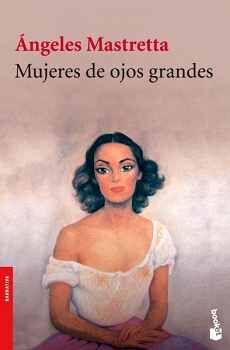 MUJERES DE OJOS GRANDES (NVA.EDICION)