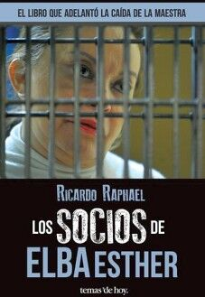 SOCIOS DE ELBA ESTHER, LOS