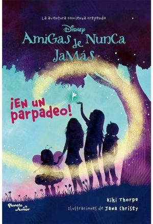 AMIGAS DE NUNCA JAMAS -EN UN PARPADEO-