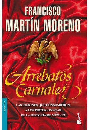 ARREBATOS CARNALES                                      (PLANETA)