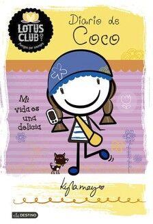 LOTUS CLUB 2 DIARIO DE COCO -MI VIDA ES UNA DELICIA-