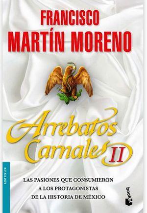 ARREBATOS CARNALES II