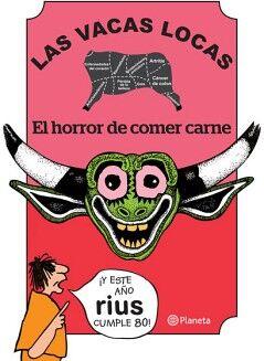 VACAS LOCAS, LAS -EL HORROR DE COMER CARNE-