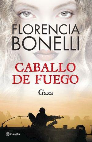 CABALLO DE FUEGO 3 -GAZA-
