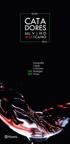 GUIA DE CATADORES DEL VINO MEXICANO 2015                      (2)