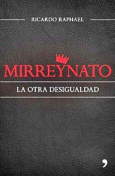 MIRREYNATO -LA OTRA DESIGUALDAD-