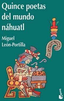 QUINCE POETAS DEL MUNDO NAHUATL