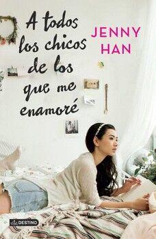 A TODOS LOS CHICOS DE LOS QUE ME ENAMORE  (CROSS BOOKS)