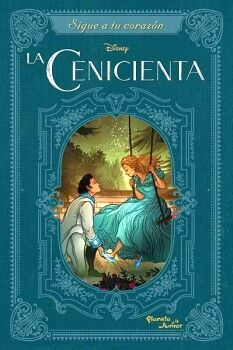 CENICIENTA, LA (SIGUE A TU CORAZON)
