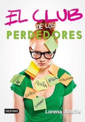 CLUB DE LOS PERDEDORES, EL