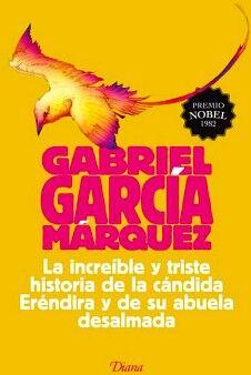 INCREIBLE Y TRISTE HISTORIA DE LA CANDIDA E. (NVA.PRESENTACION)