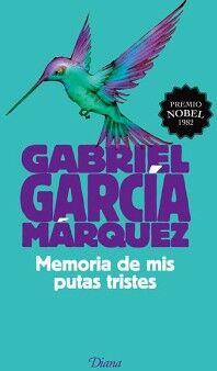 MEMORIA DE MIS PUTAS TRISTES (NVA.PRESENTACION) NOBEL 1982/AVE
