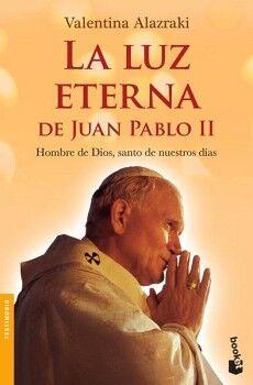 LUZ ETERNA DE JUAN PABLO II, LA