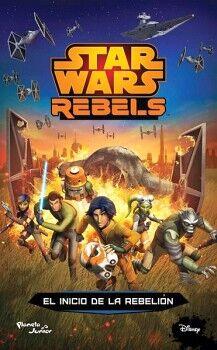 STAR WARS REBELS -EL INICIO DE LA REBELION-