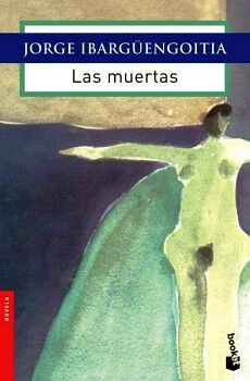 MUERTAS, LAS                                     (JOAQUIN MORTIZ)
