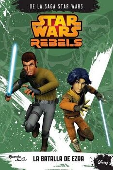 STAR WARS REBELS -LA BATALLA DE EZRA-                           ´