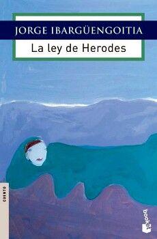 LEY DE HERODES, LA (NVA.EDICION)