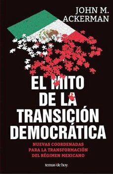 MITO DE LA TRANSICION DEMOCRATICA, EL