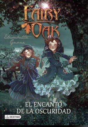FAIRY OAK -EL ENCANTO DE LA OSCURIDAD-                        (2)