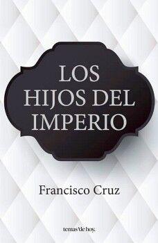 HIJOS DEL IMPERIO, LOS