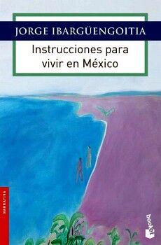 INSTRUCCIONES PARA VIVIR EN MEXICO NVA.ED.       (JOAQUIN MORTIZ)