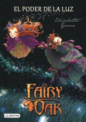FAIRY OAK -EL PODER DE LA LUZ-                                (3)