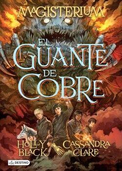 EL GUANTE DE COBRE. MAGISTERIUM 2