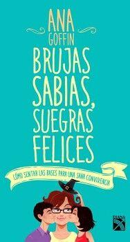 BRUJAS SABIAS, SUEGRAS FELICES