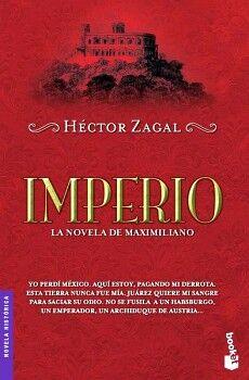 IMPERIO -LA NOVELA DE MAXIMILIANO-                      (PLANETA)