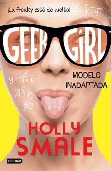 GEEK GIRL 2 -MODELO INADAPTADA-