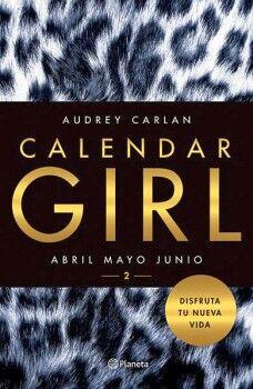 CALENDAR GIRL 2 -ABRIL, MAYO, JUNIO-