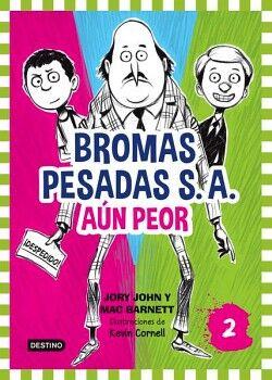 BROMAS PESADAS S.A. 2 -AUN PEOR-