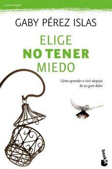 ELIGE NO TENER MIEDO                                      (DIANA)