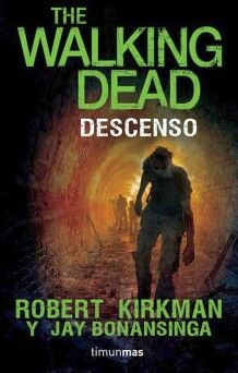 THE WALKING DEAD -DESCENSO-