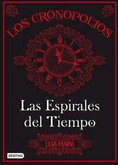 CRONOPOLIOS 1, LOS -LAS ESPIRALES DEL TIEMPO-