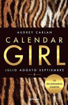 CALENDAR GIRL 3 -JULIO, AGOSTO, SEPTIEMBRE-