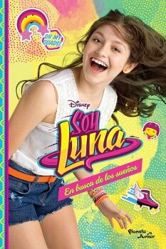 SOY LUNA 4 -EN BUSCA DE LOS SUEÑOS-