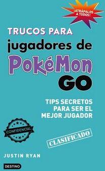 TRUCOS PARA JUGADORES DE POKEMON GO -TIPS SECRETOS P/SER EL JUGAD