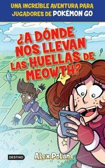 A DONDE NOS LLEVAN LAS HUELLAS DE MEOWTH?