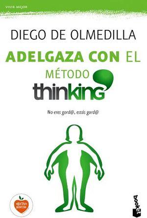 ADELGAZA CON EL METODO THINKING                         (ES