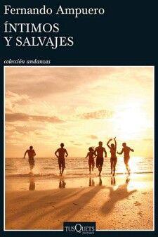 INTIMOS Y SALVAJES                        (COL.ANDANZAS)