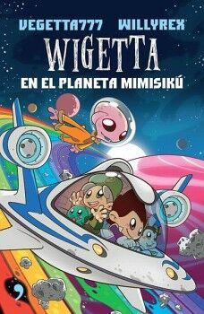 WIGETTA -EN EL PLANETA MIMISIKU- (6)