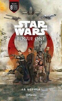 STAR WARS -ROGUE ONE/LA NOVELA-