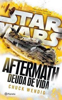 STAR WARS -AFTERMATH/DEUDA DE VIDA-