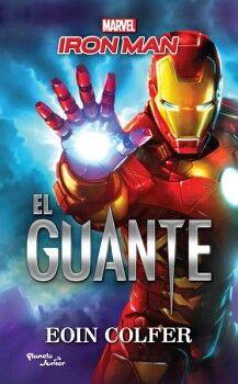 IRON MAN -EL GUANTE-