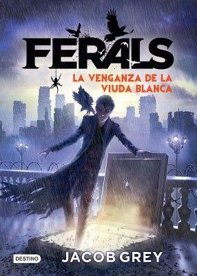 FERALS 3 -LA VENGANZA DE LA VIUDA BLANCA-