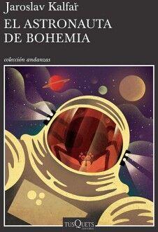 ASTRONAUTA DE BOHEMIA, EL                (ANDANZAS)