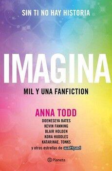 IMAGINA -MIL Y UNA FANFICTION-